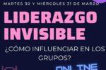 """El liderazgo""""invisible"""": cómo influenciar en los grupos?"""